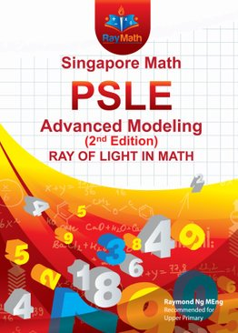 Singapore Math PSLE Advanced Modeling