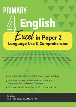 Primary 4 English Excel in Paper 2 – Language Use and Comprehension
