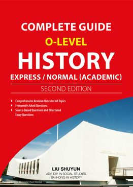 Complete Guide to O-Level History (2E)