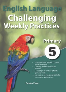 English Language Challenging Weekly Practices Primary 5