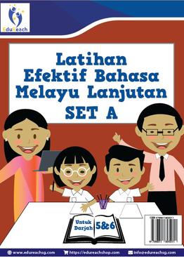 Latihan Efektif Bahasa Melayu Lanjutan SET A (Untuk Darjah 5 & 6)