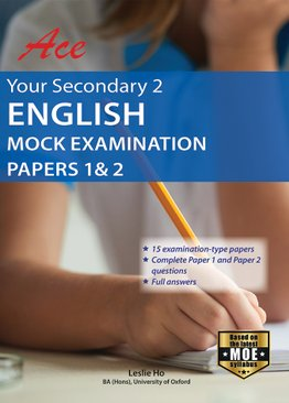 Ace Your Secondary 2 English Mock Examination Papers 1 & 2