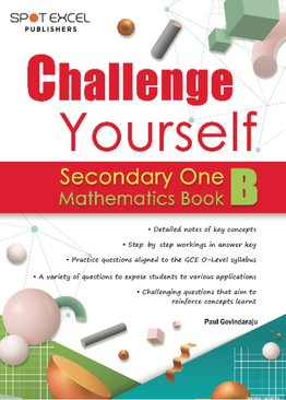 Challenge Yourself Sec One Mathematics Book B