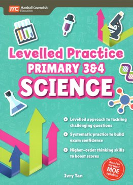 Levelled Practice P3 & 4 Science