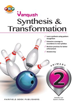 Primary 2 - Vanquish Synthesis & Transformation