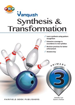 Primary 3 - Vanquish Synthesis & Transformation