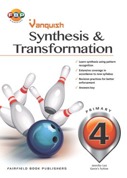 Primary 4 - Vanquish Synthesis & Transformation