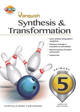 Primary 5 - Vanquish Synthesis & Transformation