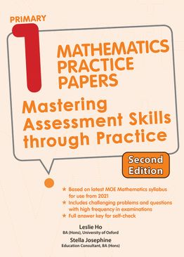 Primary 1 Mathematics Practice Papers (2nd Ed)