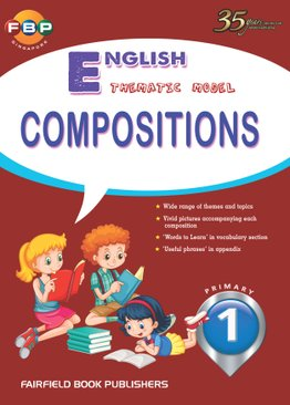 Primary 1 - Thematic English Model Compositions