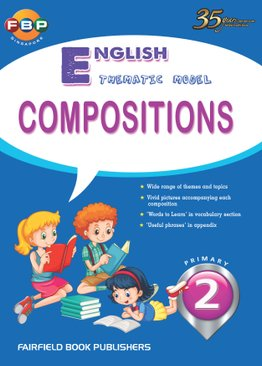 Primary 2 - Thematic English Model Compositions
