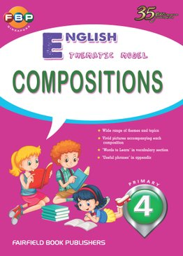 Primary 4- Thematic English Model Composiitons