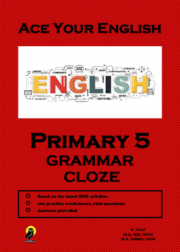 PRIMARY FIVE ACE YOUR ENGLISH GRAMMAR CLOZE