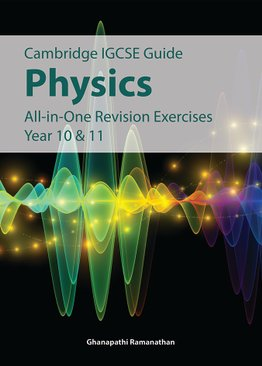 IGCSE Physics All-in-one Revision Exercises Year 10 & 11
