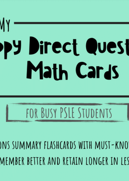 P5/6. My Happy Direct Questions Math Cards for Busy PSLE Students + Bonus Story Sums Masterclass Video – worth $197