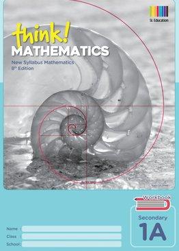 Think! Mathematics Secondary Workbook 1A (Exp)