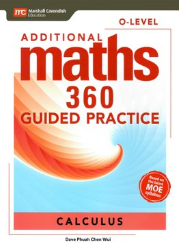 Additional Maths 360 O-Level Guided Practice Calculus