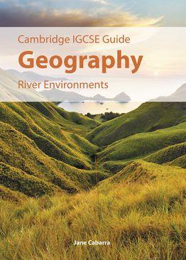 IGCSE Geography - River Environments