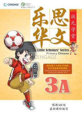 Little Scholars' Series Primary Chinese 乐思华文 3A