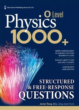 O-level Physics 1000+ Structured & Free Response Questions QR
