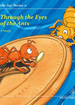 Through the Eyes of the Ants