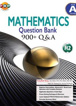 A Level - Maths Question Bank 900+ Q&A
