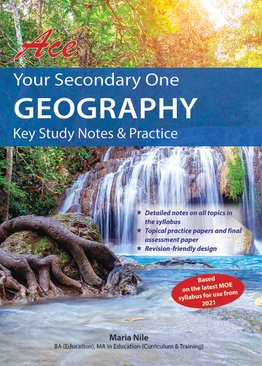 Ace Your Sec 1 Geography