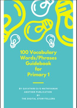 100 Vocabulary Words and Phrases Guidebook for Primary 1