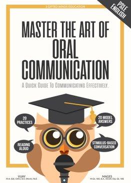 PSLE ENGLISH - MASTER THE ART OF ORAL COMMUNICATION