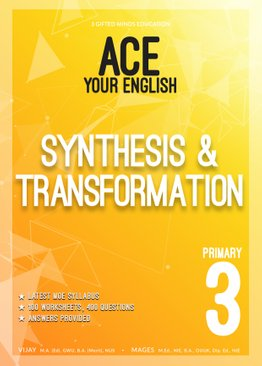 P3 ACE YOUR ENGLISH SYNTHESIS & TRANSFORMATION
