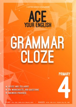 P4 ACE YOUR ENGLISH GRAMMAR CLOZE