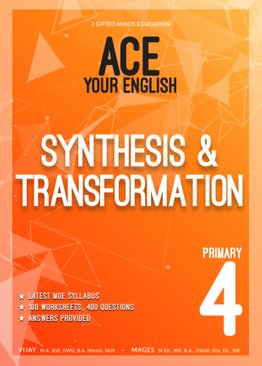P4 ACE YOUR ENGLISH SYNTHESIS & TRANSFORMATION