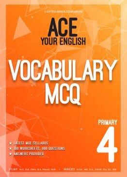 P4 ACE YOUR ENGLISH VOCABULARY MCQ