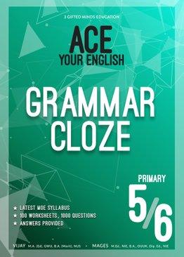 P5 / P6 ACE YOUR ENGLISH GRAMMAR CLOZE