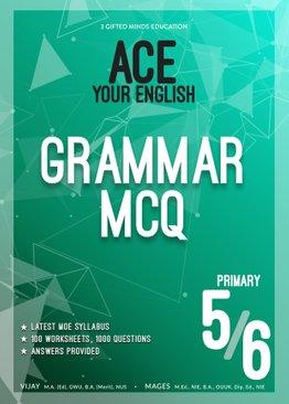 P5 / P6 ACE YOUR ENGLISH GRAMMAR MCQ