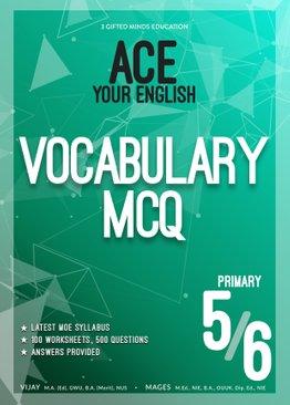 P5 / P6 ACE YOUR ENGLISH VOCABULARY MCQ