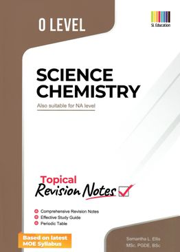O Level Science Chemistry (Topical) Revision Notes