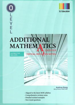 O Level Additional Mathematics (Topical) Revision Notes