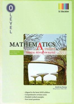 O Level Mathematics (Topical) Revision Notes