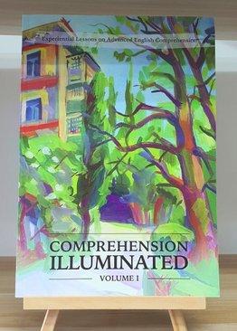 English Comprehension Illuminated: Volume I