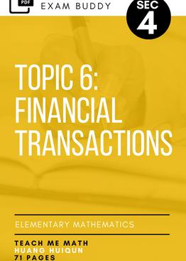 Exam Buddy Elementary Mathematics Sec 4 (2020 Edition) Topic 6: Financial Transactions