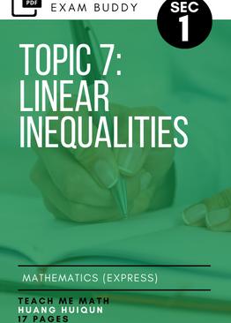 Exam Buddy Elementary Mathematics 4048 Sec 1 Topic 7: Linear Inequalities