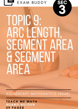 Exam Buddy Elementary Mathematics Sec 3 (2020 Edition) Topic 9: Arc Length, Segment Area & Segment Area