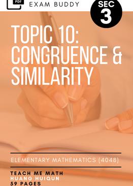 Exam Buddy Elementary Mathematics Sec 3 (2020 Edition) Topic 10: Congruence & Similarity
