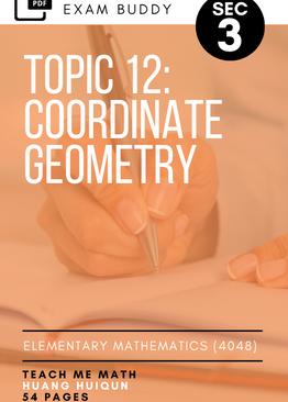 Exam Buddy Elementary Mathematics Sec 3 (2020 Edition) Topic 12: Coordinate Geometry