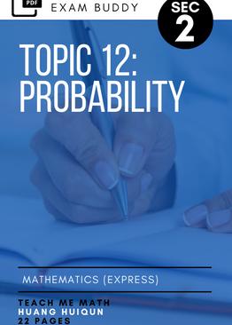 Exam Buddy Elementary Mathematics Sec 2 (2020 Edition) Topic 12: Probability