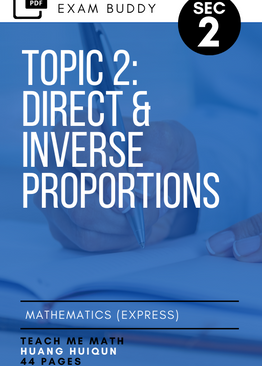 Exam Buddy Elementary Mathematics Sec 2 (2020 Edition) Topic 2: Direct & Inverse Proportions