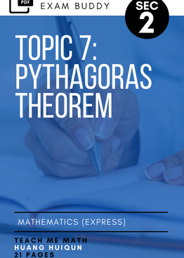 Exam Buddy Elementary Mathematics Sec 2 (2020 Edition) Topic 7: Pythagoras Theorem