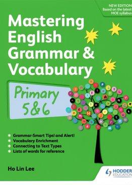 Mastering English Grammar & Vocabulary P5 & 6
