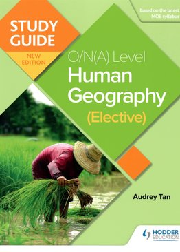 Study Guide: O/N(A) Level Human Geography (Elective)